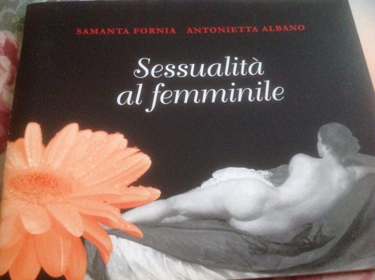 Sessualità ...al femminile. Antonietta Albano Sessuologo Parma